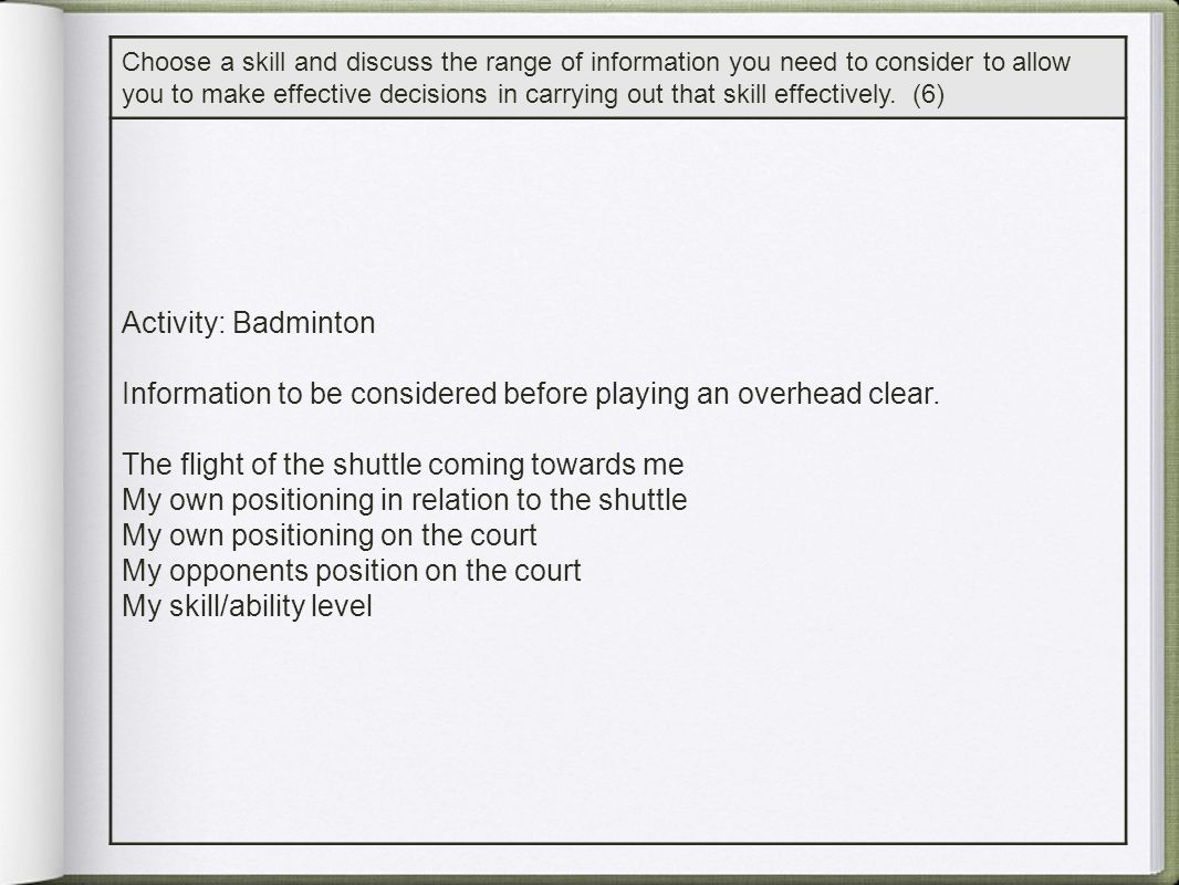 Information to be considered before playing an overhead clear.