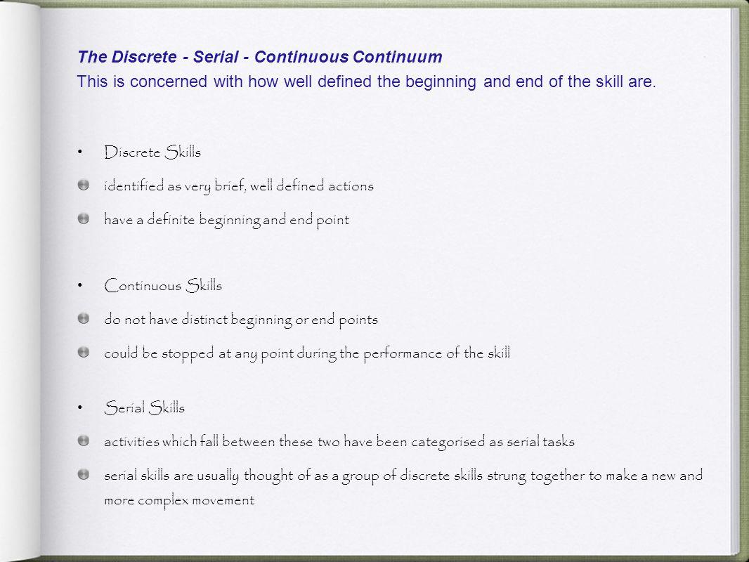 The Discrete - Serial - Continuous Continuum