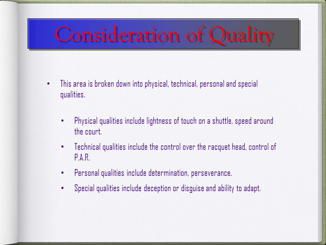 Consideration of Quality