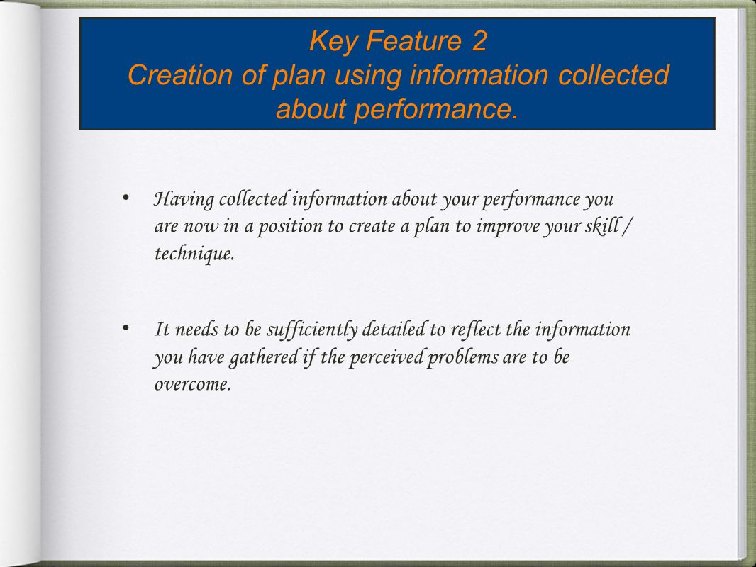 Creation of plan using information collected about performance.
