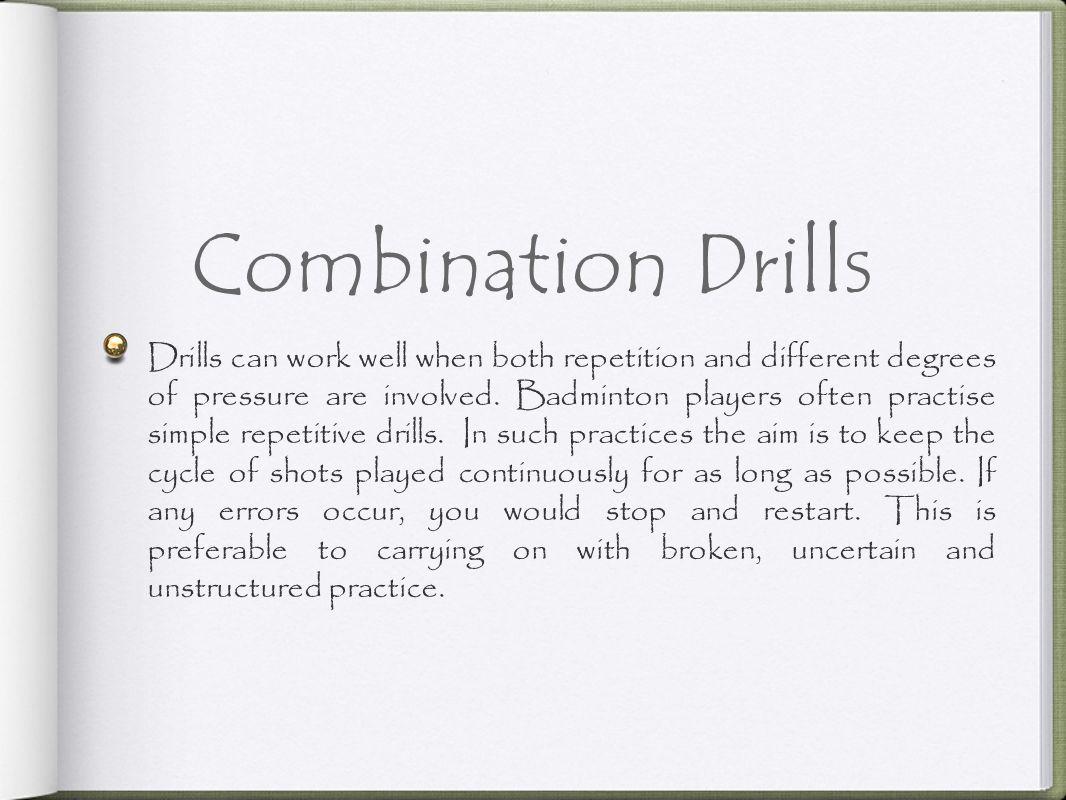 Combination Drills