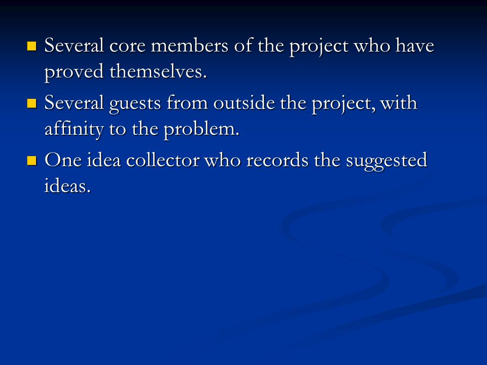 Several core members of the project who have proved themselves.