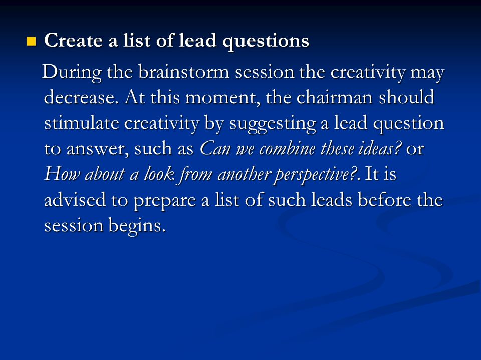 Create a list of lead questions