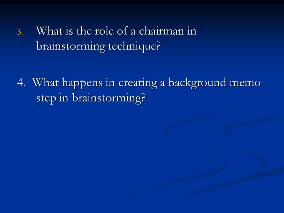 What is the role of a chairman in brainstorming technique