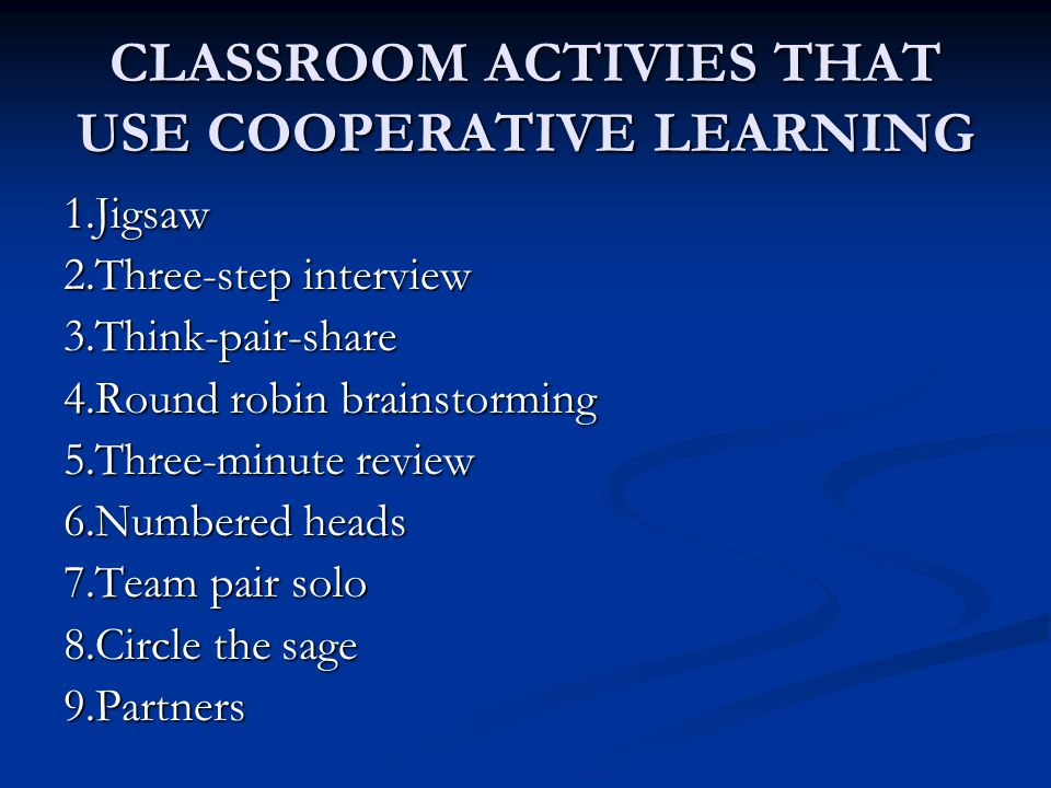 CLASSROOM ACTIVIES THAT USE COOPERATIVE LEARNING