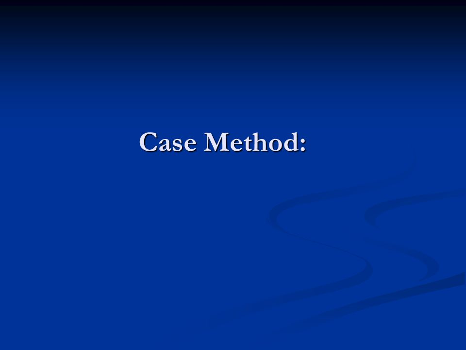 Case Method: