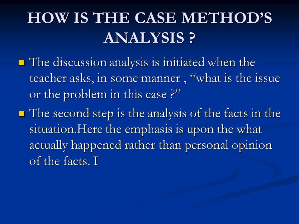 HOW IS THE CASE METHOD'S ANALYSIS