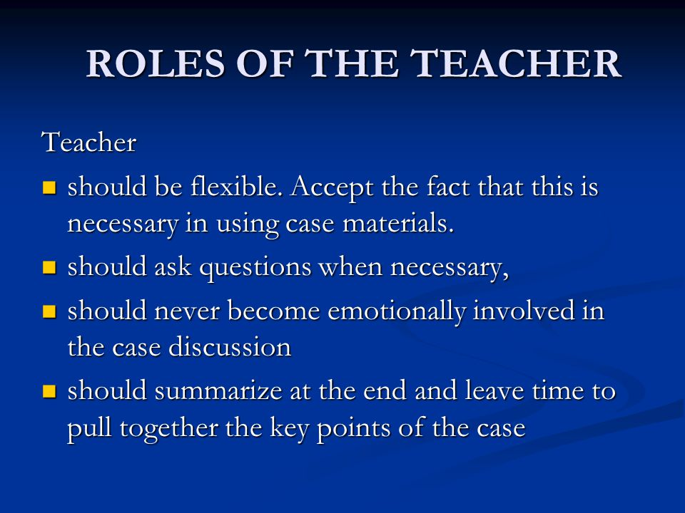 ROLES OF THE TEACHER Teacher