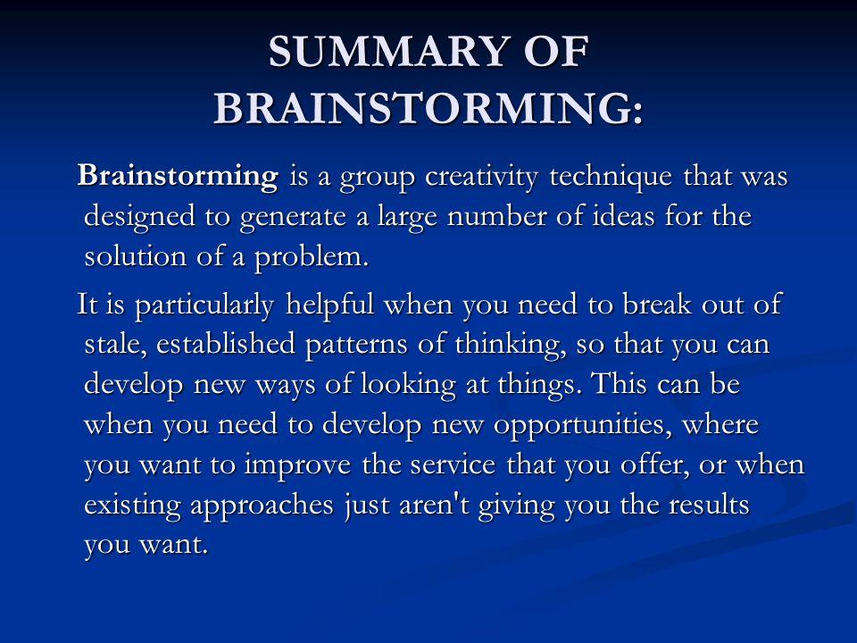 SUMMARY OF BRAINSTORMING: