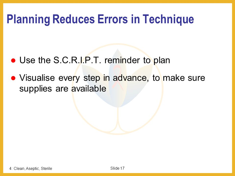 Planning Reduces Errors in Technique