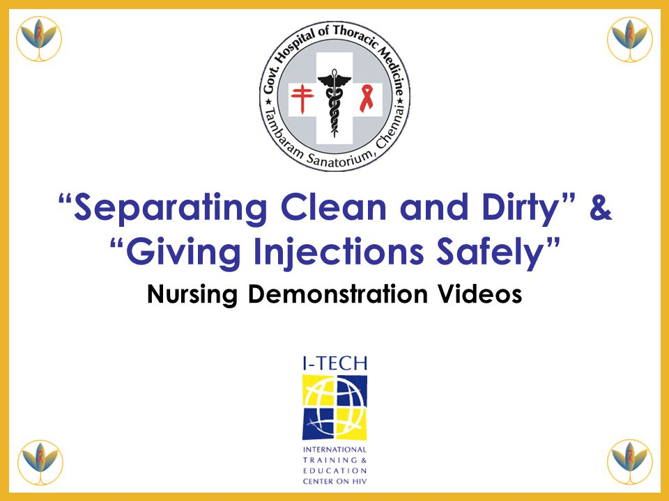 Separating Clean and Dirty & Giving Injections Safely