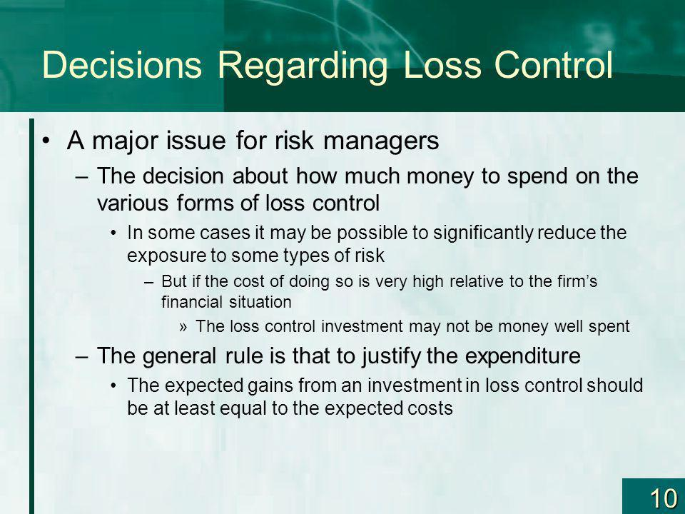 Decisions Regarding Loss Control
