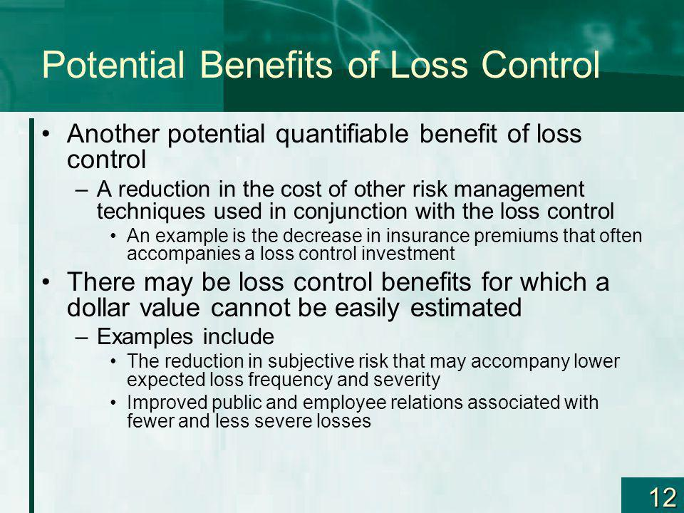 Potential Benefits of Loss Control