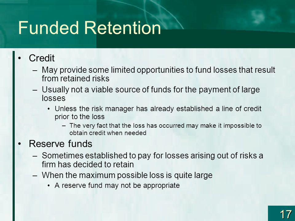 Funded Retention Credit Reserve funds