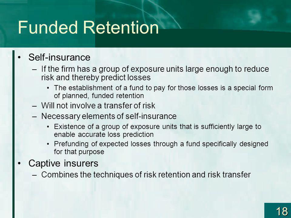 Funded Retention Self-insurance Captive insurers