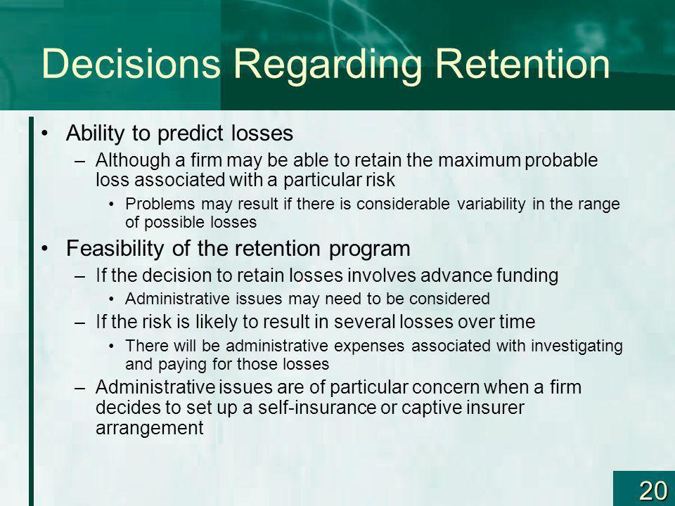 Decisions Regarding Retention