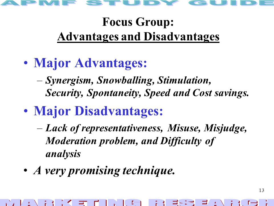 Focus Group: Advantages and Disadvantages