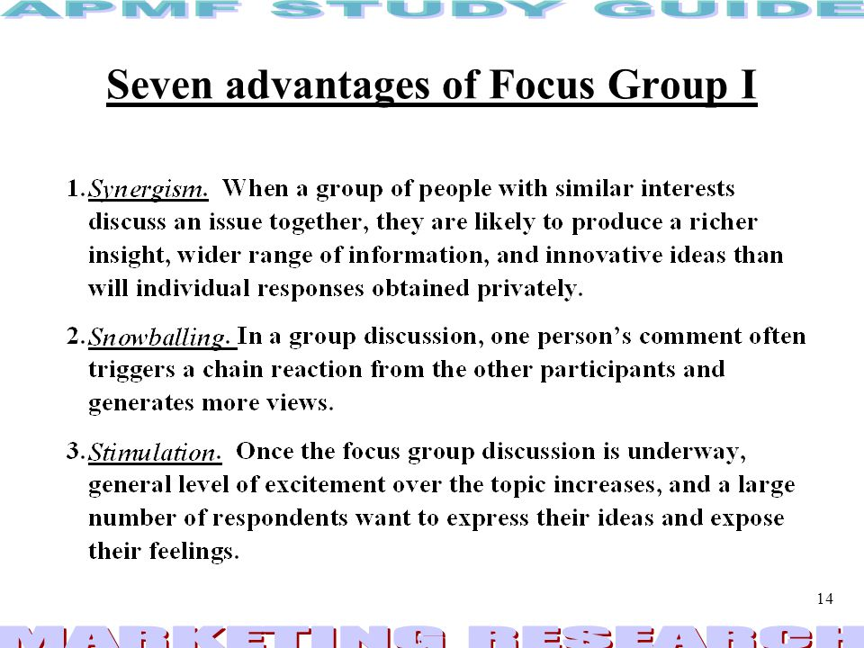 Seven advantages of Focus Group I