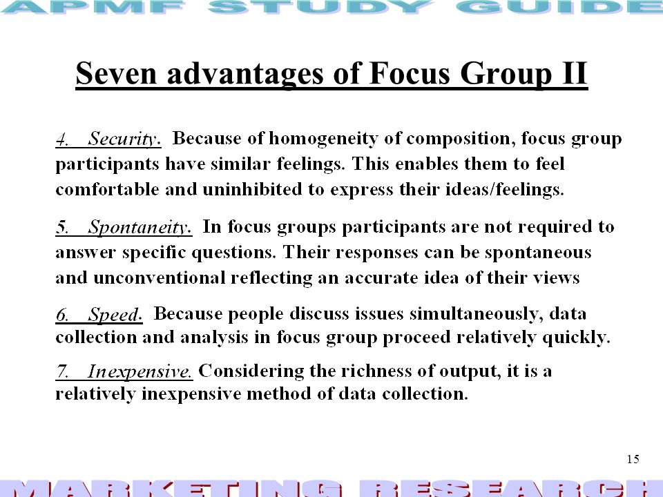 Seven advantages of Focus Group II