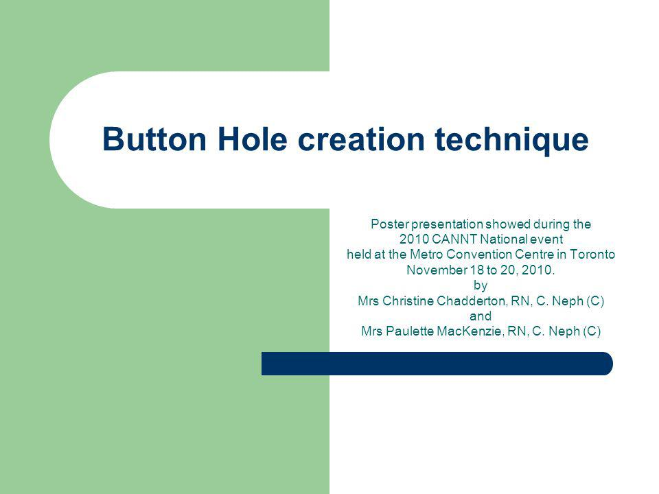 Button Hole creation technique