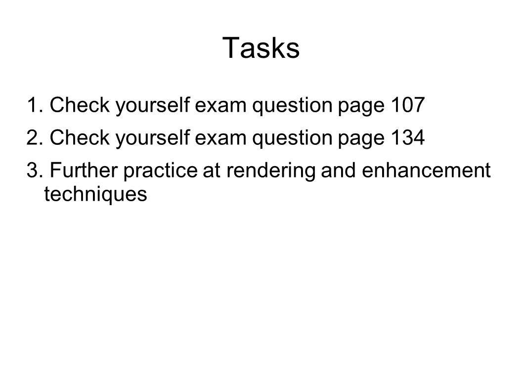Tasks 1. Check yourself exam question page 107
