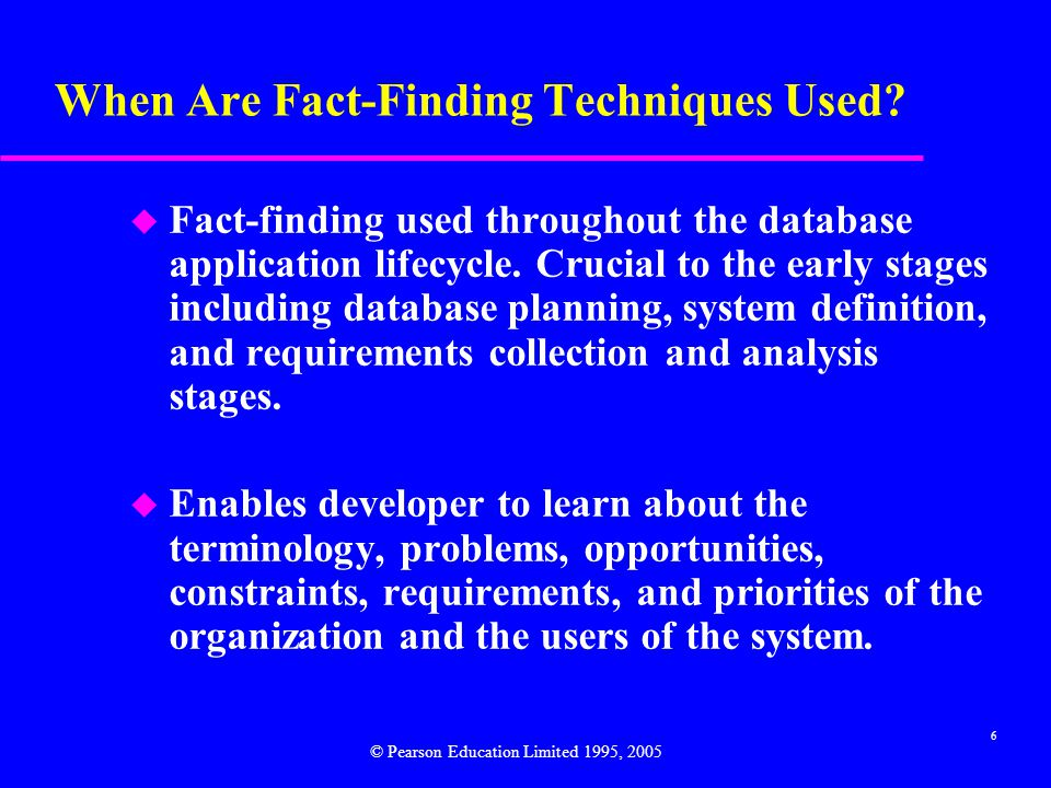 When Are Fact-Finding Techniques Used