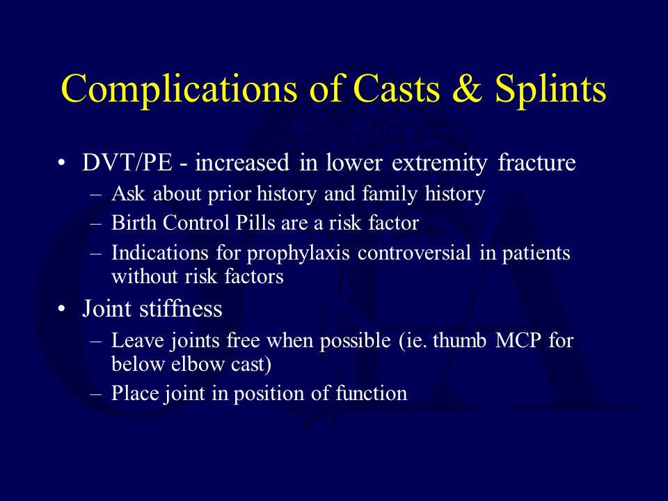 Complications of Casts & Splints
