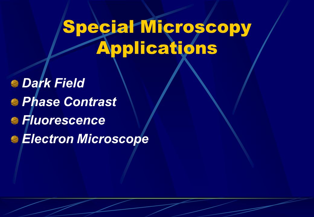 Special Microscopy Applications