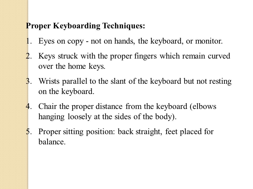 Proper Keyboarding Techniques: