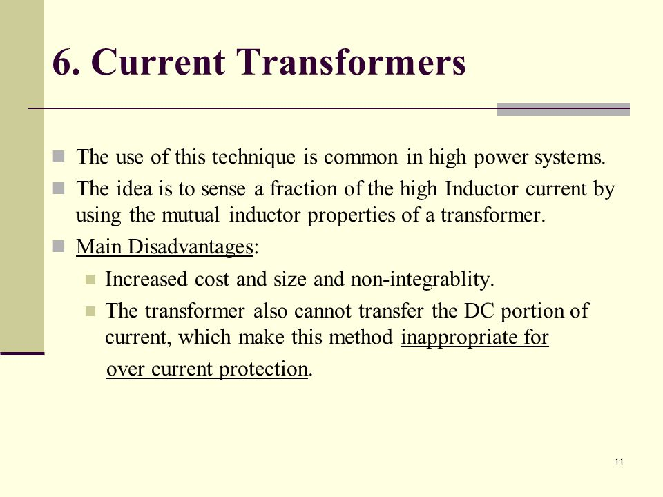 6. Current Transformers The use of this technique is common in high power systems.