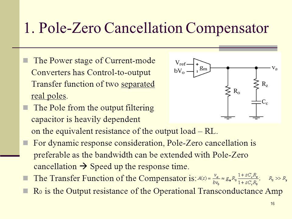 1. Pole-Zero Cancellation Compensator