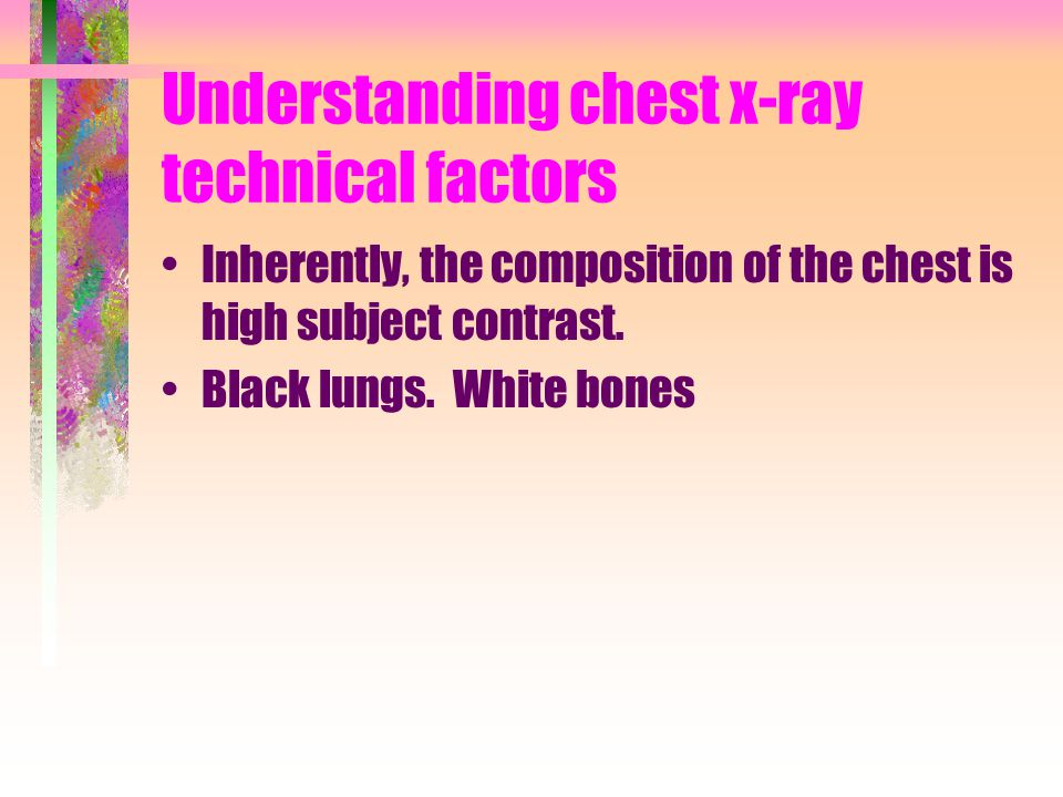 Understanding chest x-ray technical factors