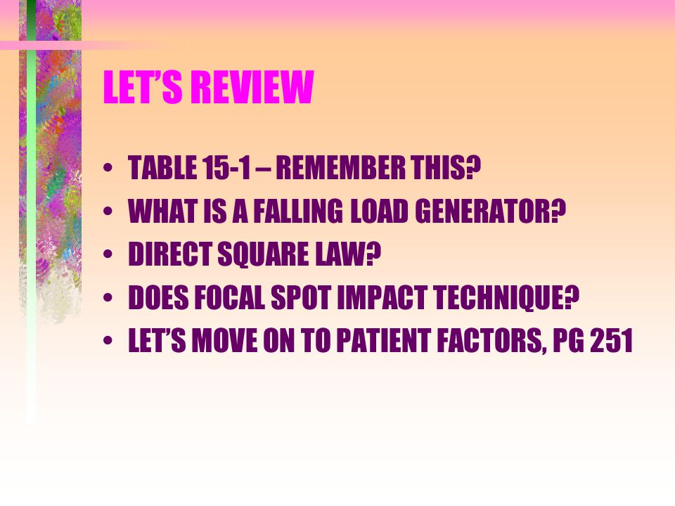 LET'S REVIEW TABLE 15-1 – REMEMBER THIS