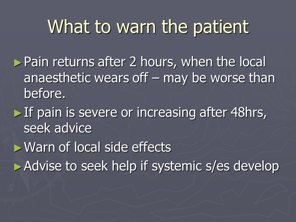 What to warn the patient