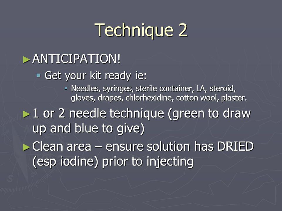 Technique 2 ANTICIPATION!
