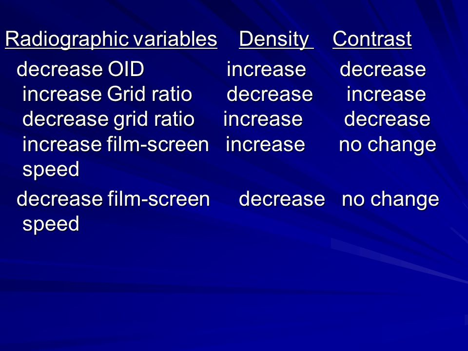 Radiographic variables Density Contrast
