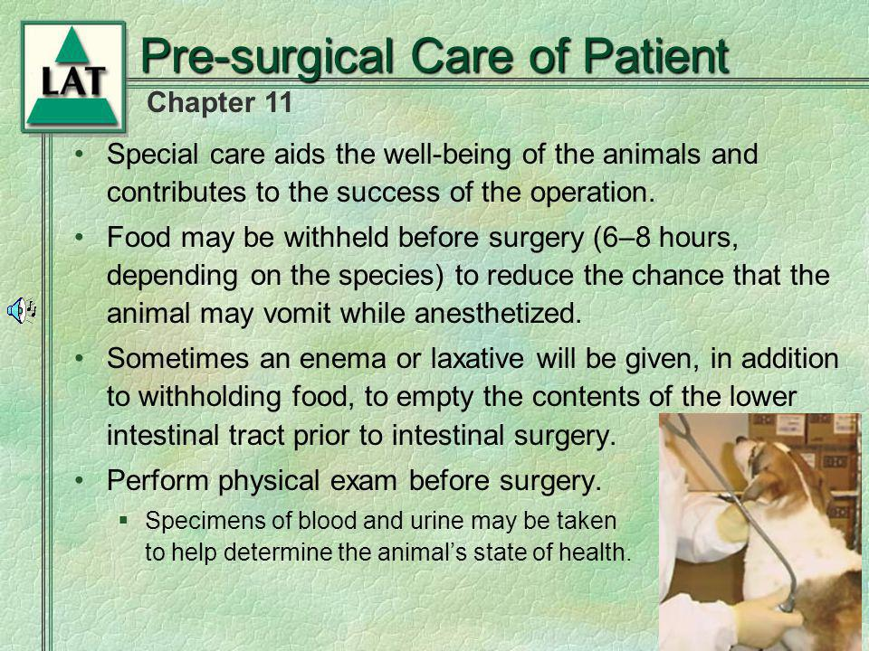 Pre-surgical Care of Patient