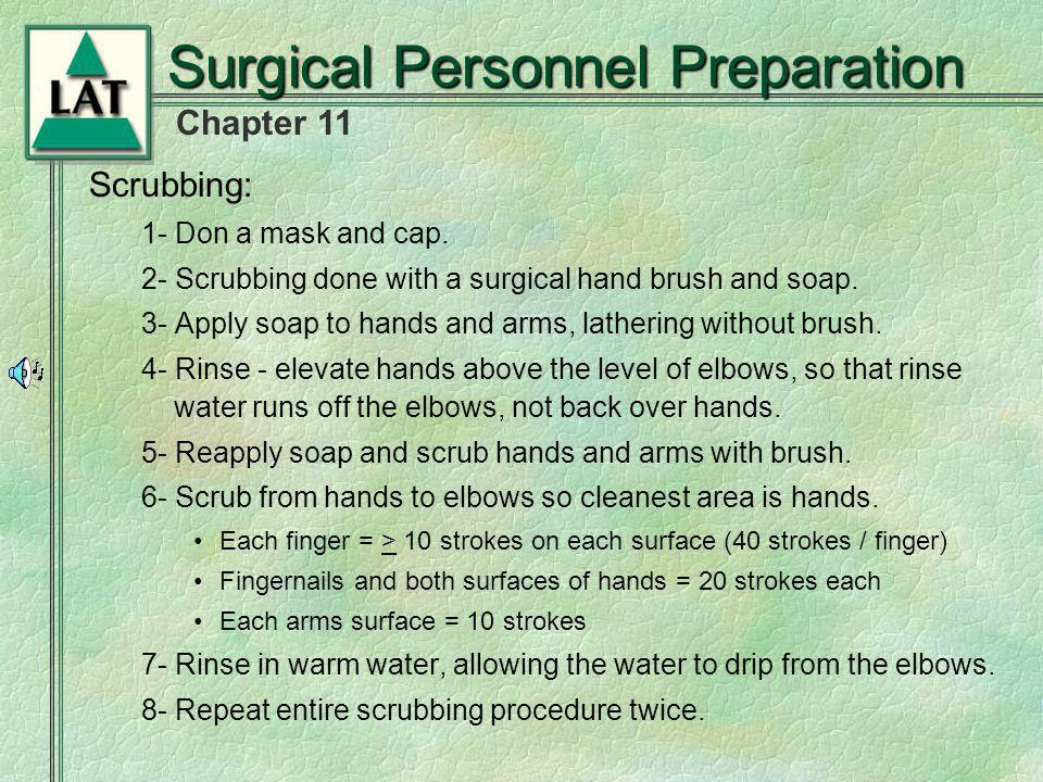 Surgical Personnel Preparation
