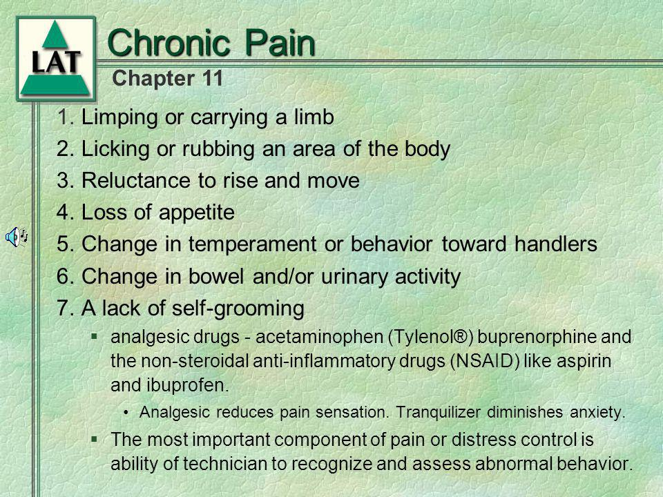Chronic Pain 1. Limping or carrying a limb
