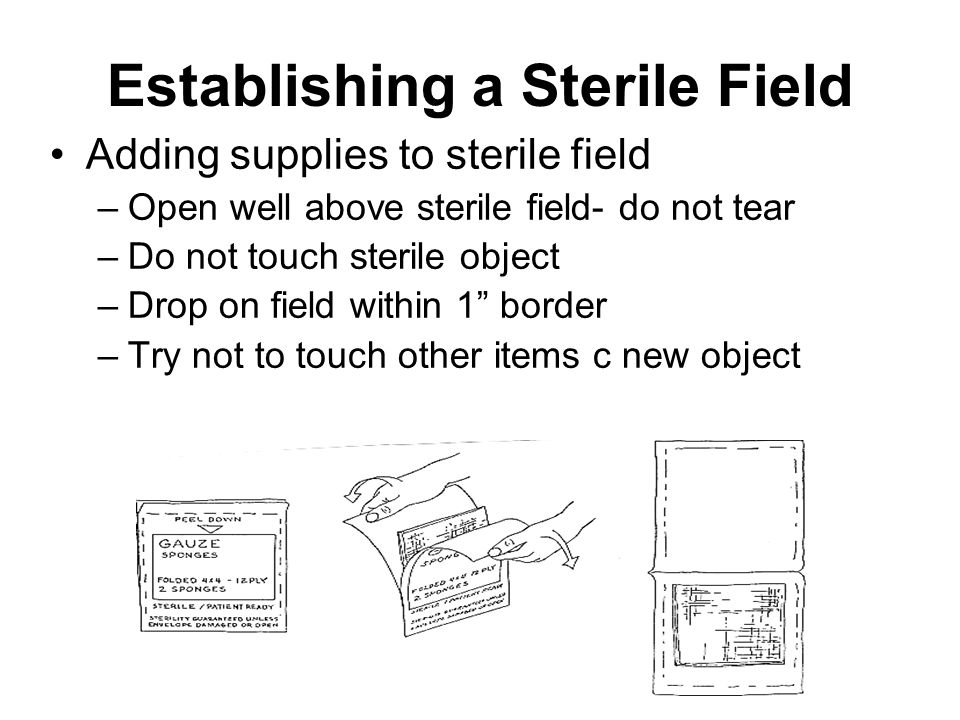 Establishing a Sterile Field