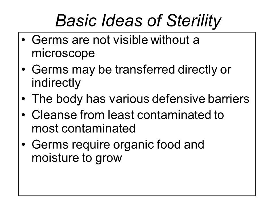 Basic Ideas of Sterility