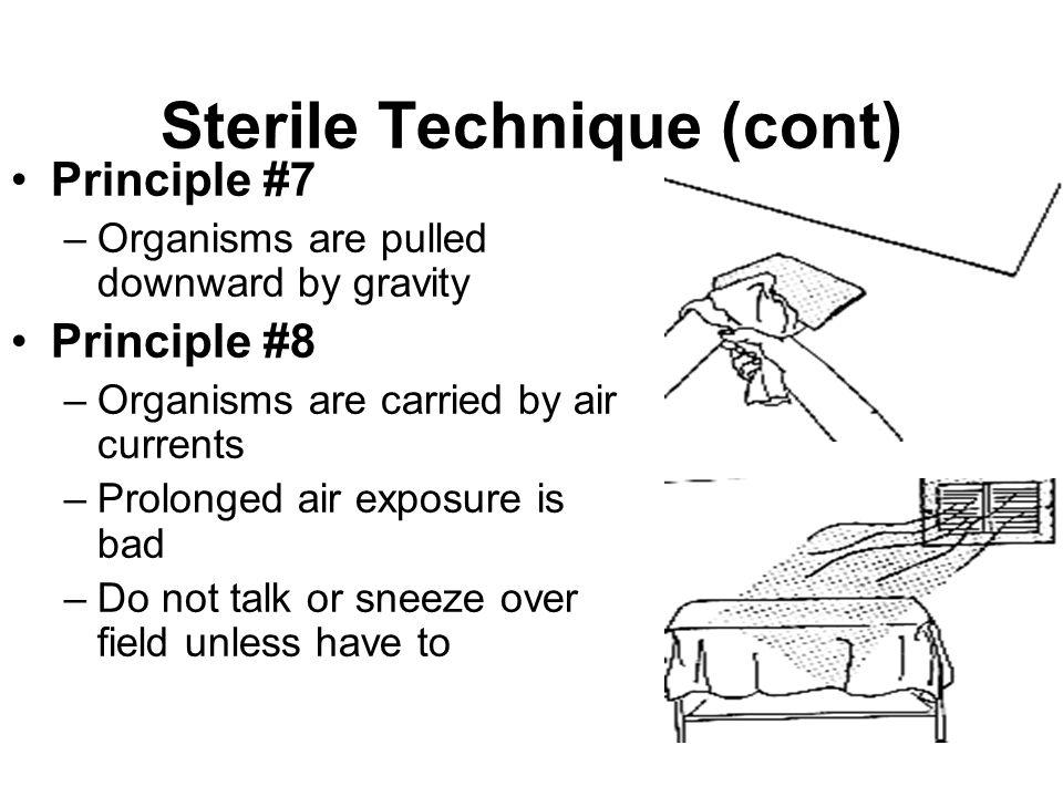 Sterile Technique (cont)