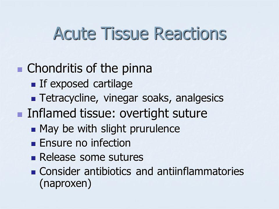 Acute Tissue Reactions