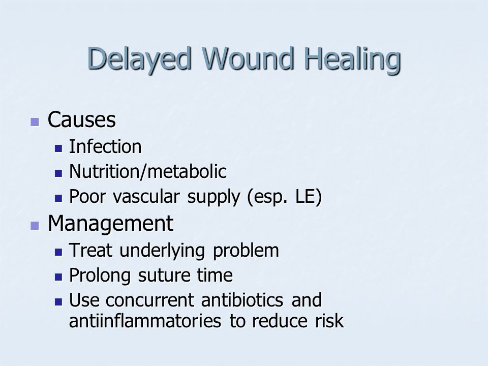 Delayed Wound Healing Causes Management Infection Nutrition/metabolic