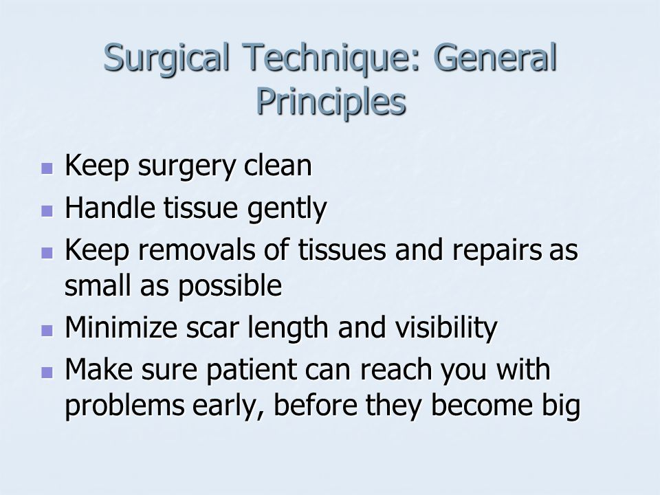 Surgical Technique: General Principles