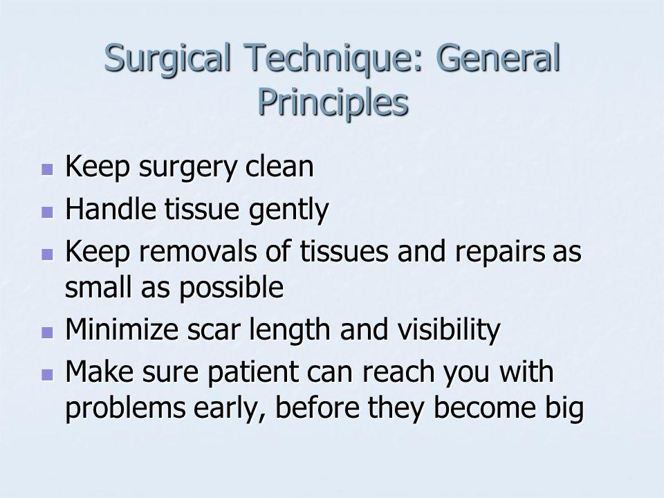 Surgical Technique: General Principles