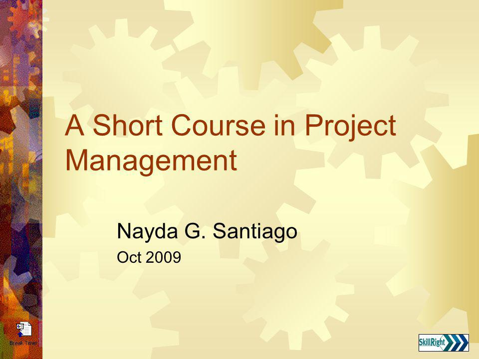 A Short Course in Project Management