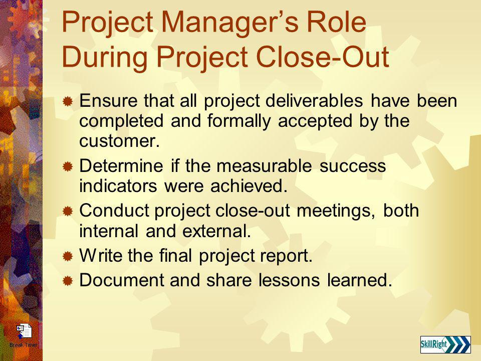 Project Manager's Role During Project Close-Out