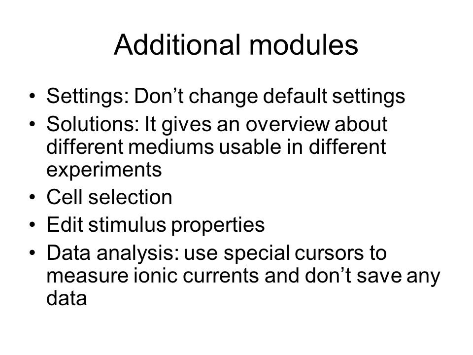 Additional modules Settings: Don't change default settings
