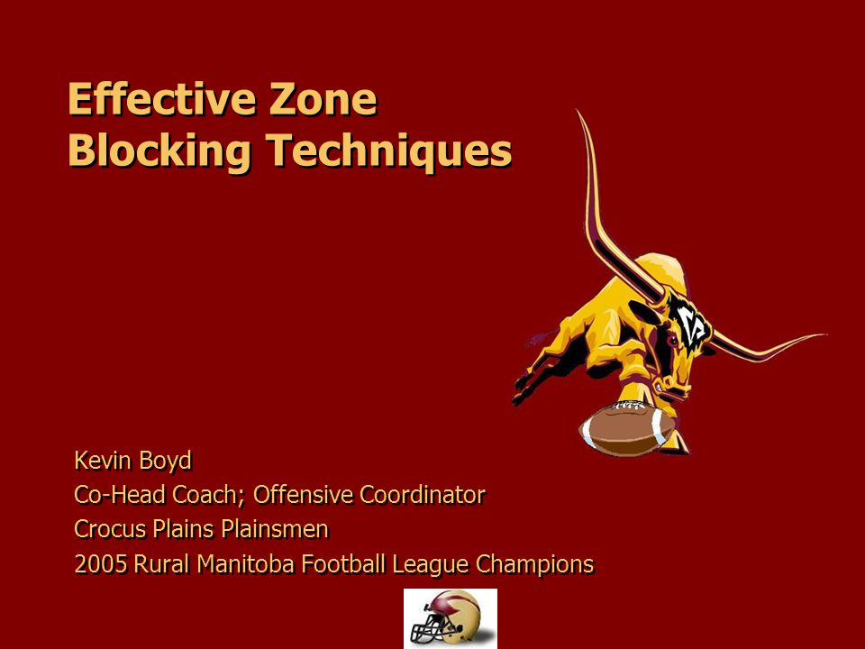 Effective Zone Blocking Techniques